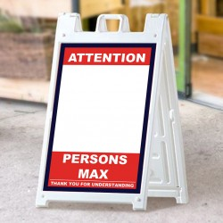 Covid 19 A Frame Signs / Sidewalk Signs - Attention Persons Max