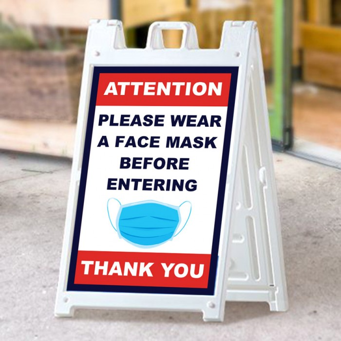 Covid 19 A Frame Signs / Sidewalk Signs - Attention Please Wear A Face Mask